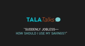 Tala Talks: Suddenly Jobless